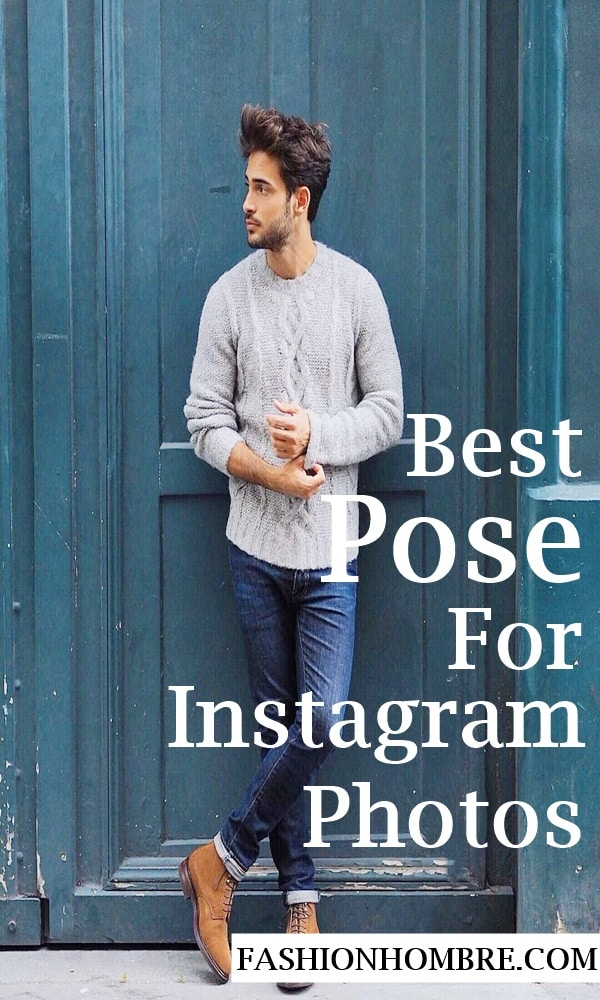 Best Pose For Your Instagram Photos