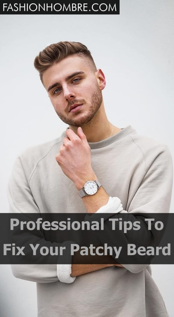 Professional Tips To Fix Your Patchy Beard