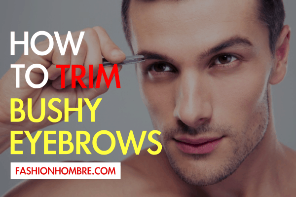 How To Trim Eyebrows?