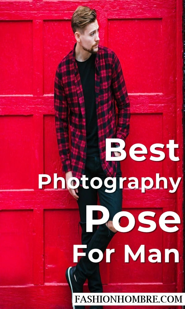 Best Photography Pose For Man