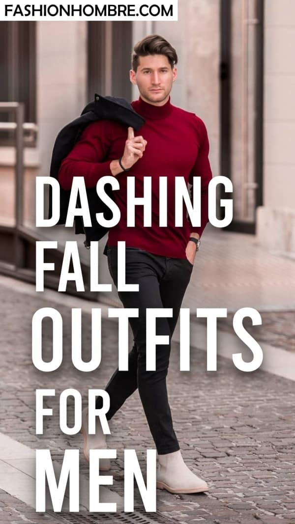 Dashing Fall Outfits For Men